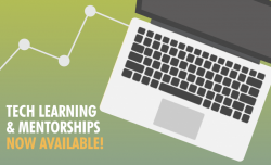 Tech Learning & Mentorships Now Available